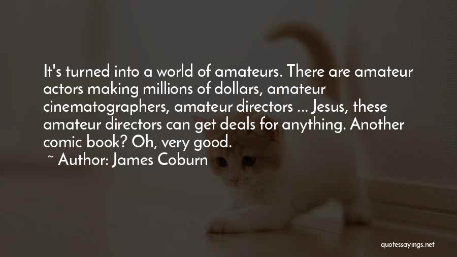 James Coburn Quotes 2153920
