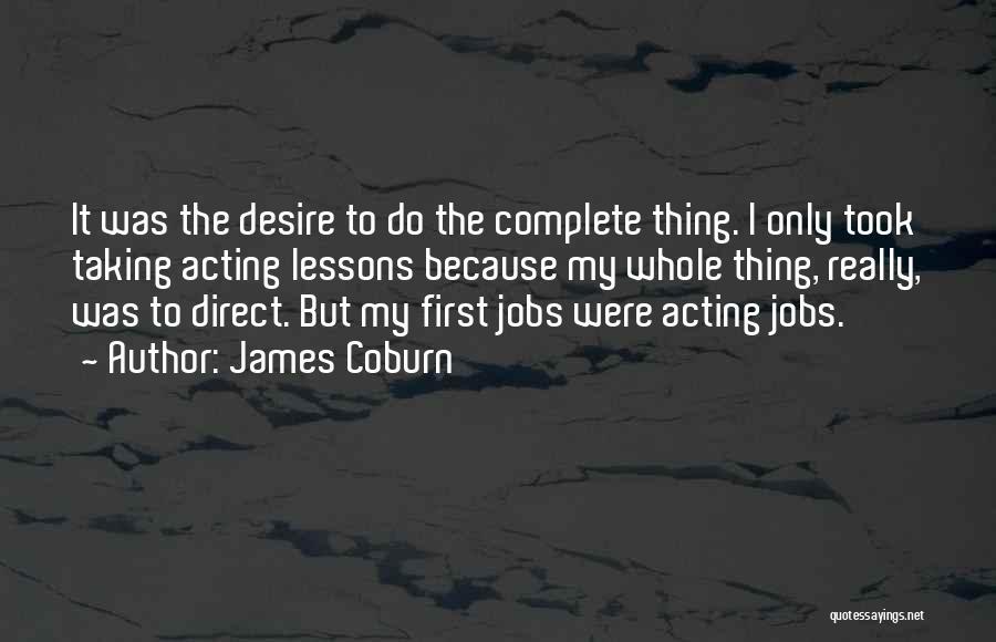 James Coburn Quotes 242384