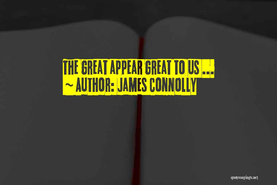 James Connolly Quotes 1301350