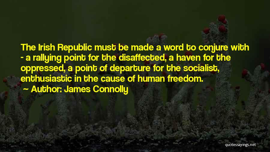 James Connolly Quotes 136162