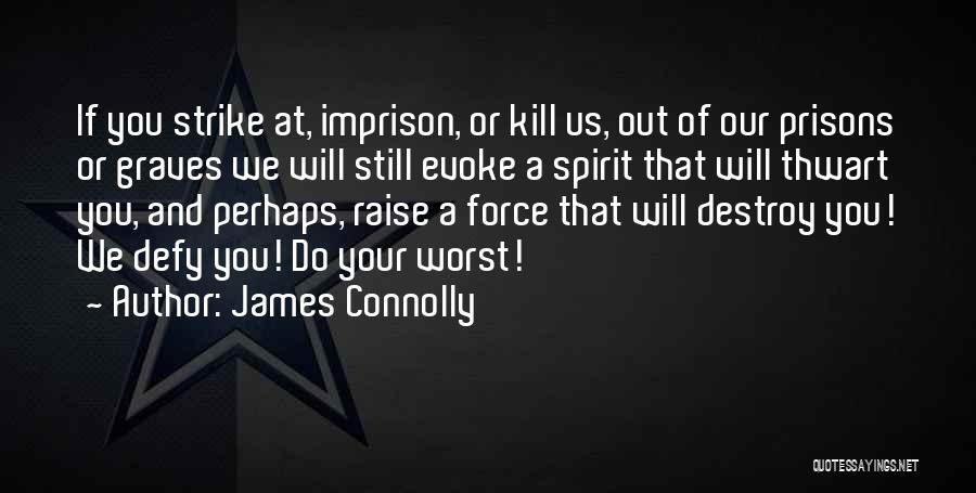James Connolly Quotes 1412127