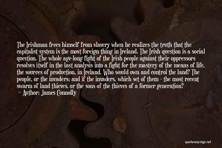 James Connolly Quotes 1454689