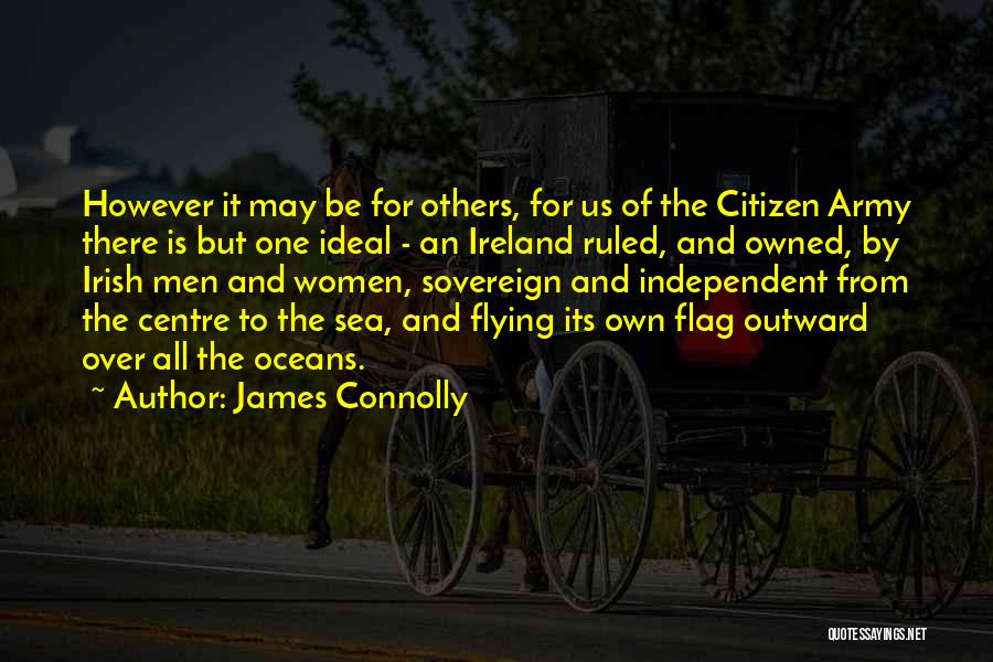 James Connolly Quotes 1966324