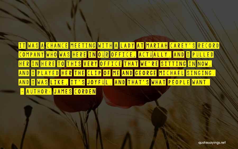 James Corden Quotes 1034554