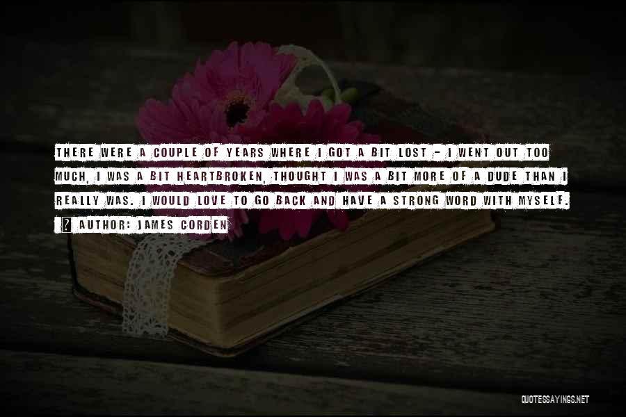 James Corden Quotes 1151819