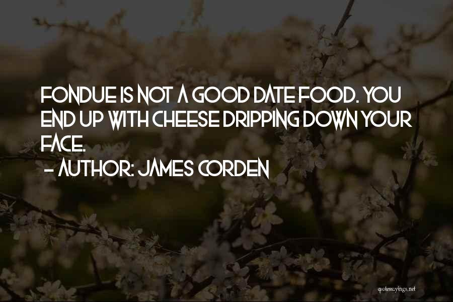 James Corden Quotes 1161899