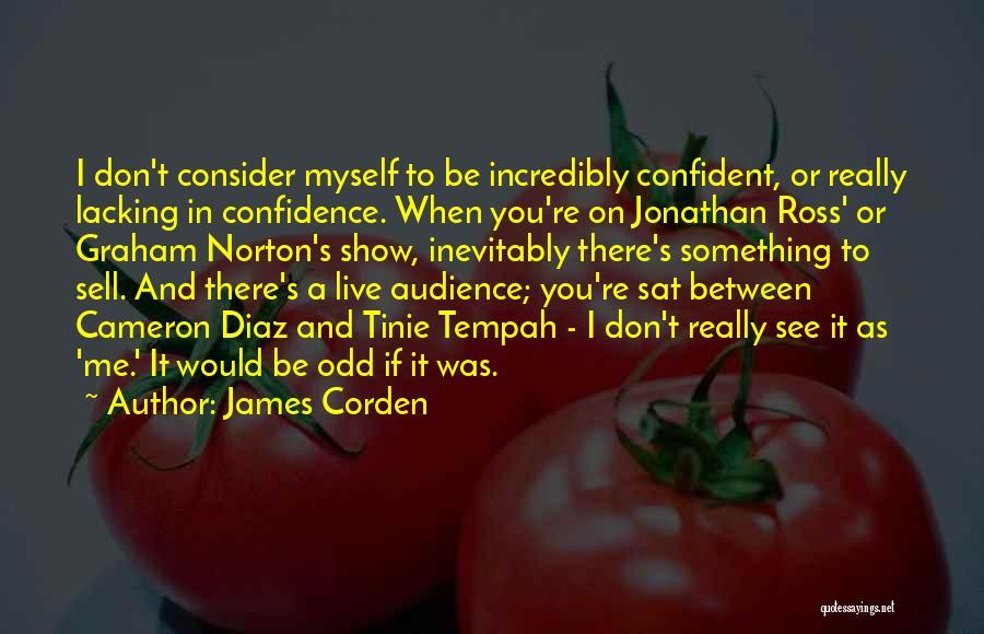 James Corden Quotes 1369150