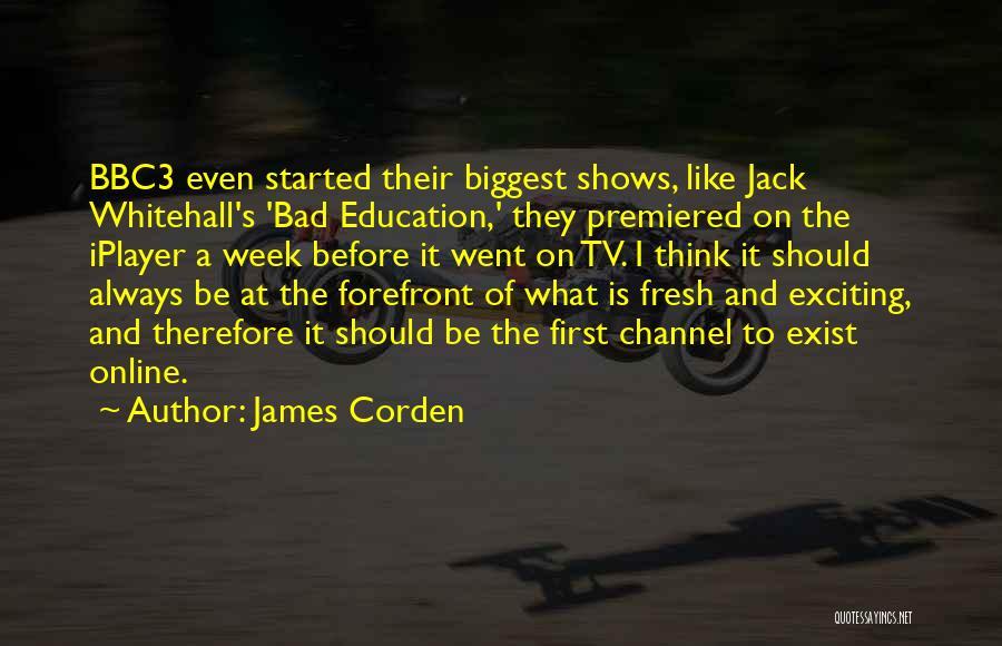 James Corden Quotes 147416