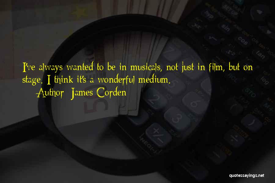 James Corden Quotes 1490540