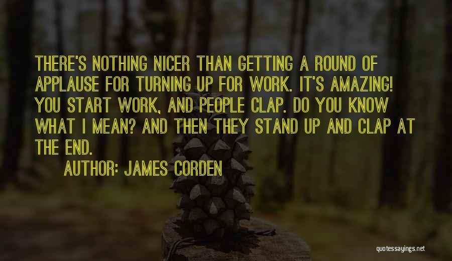 James Corden Quotes 1542112