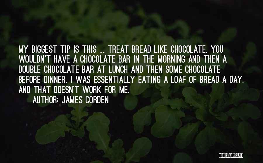 James Corden Quotes 169685