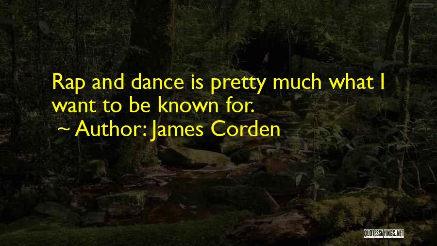 James Corden Quotes 1703732