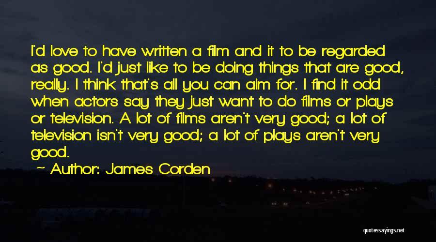 James Corden Quotes 1750034
