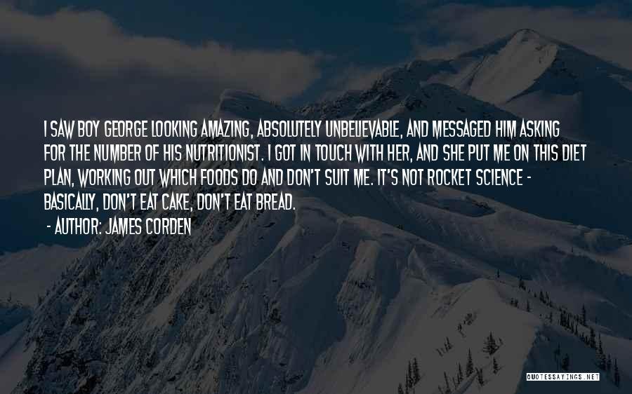 James Corden Quotes 1754839