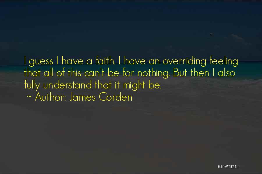 James Corden Quotes 1884968