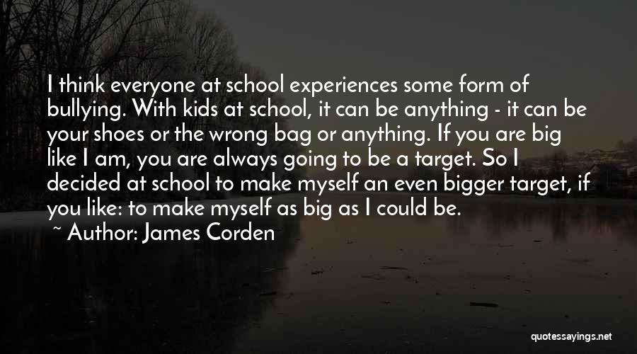 James Corden Quotes 1910629