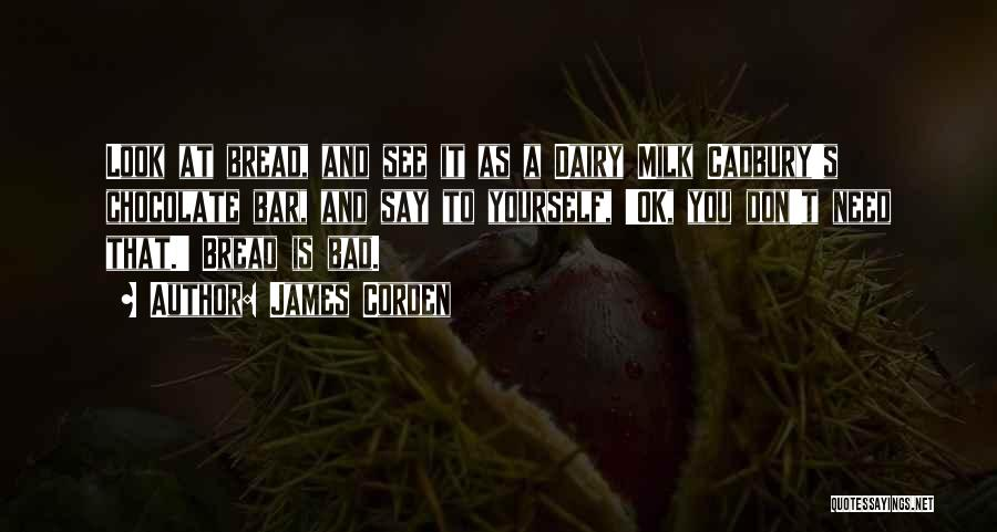 James Corden Quotes 1966735