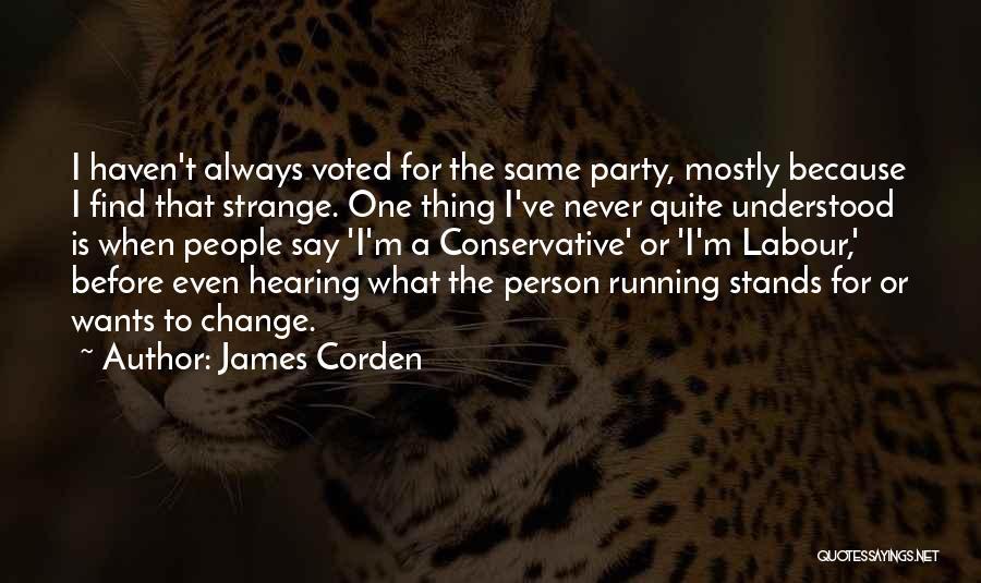 James Corden Quotes 1972285