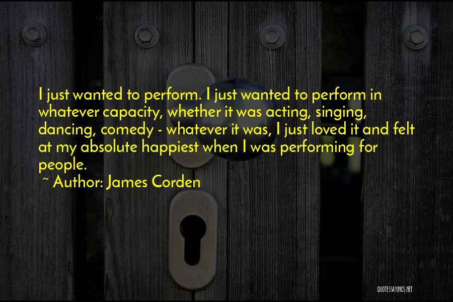 James Corden Quotes 2044634