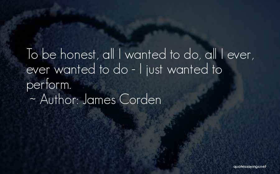 James Corden Quotes 2109249