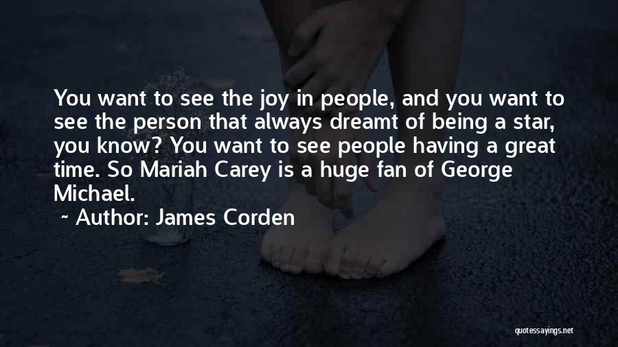 James Corden Quotes 2148769