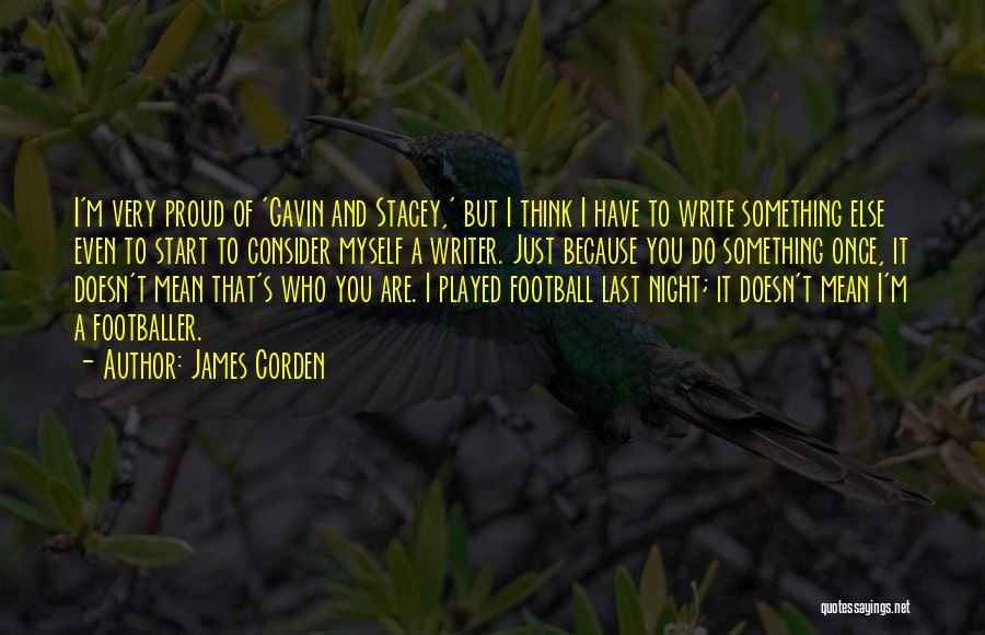 James Corden Quotes 2190758