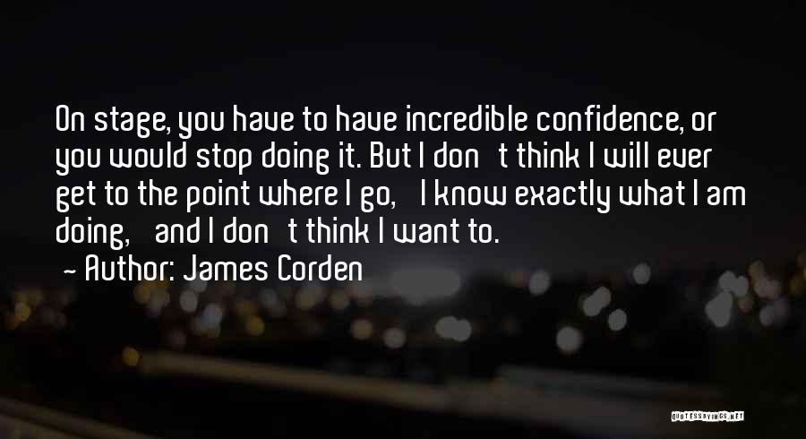 James Corden Quotes 465475