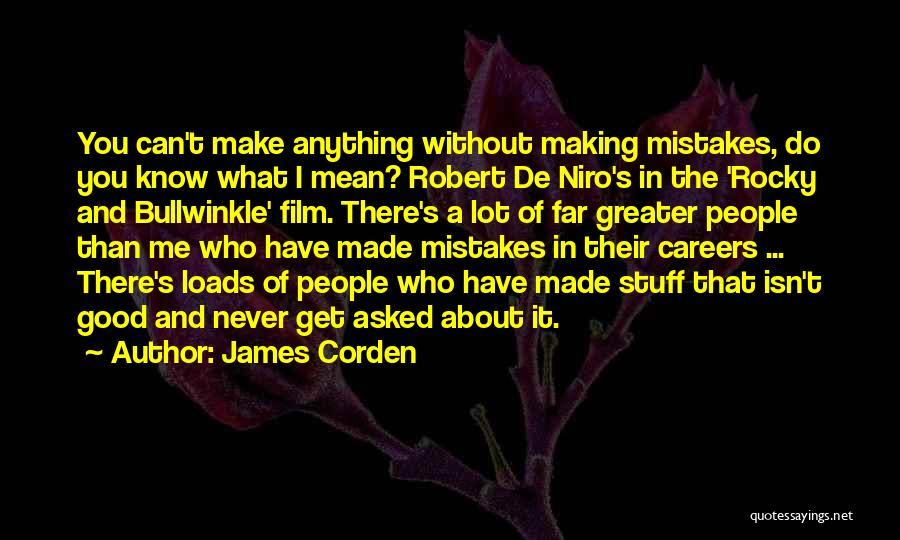 James Corden Quotes 492962