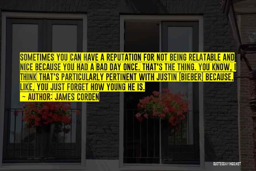 James Corden Quotes 798962