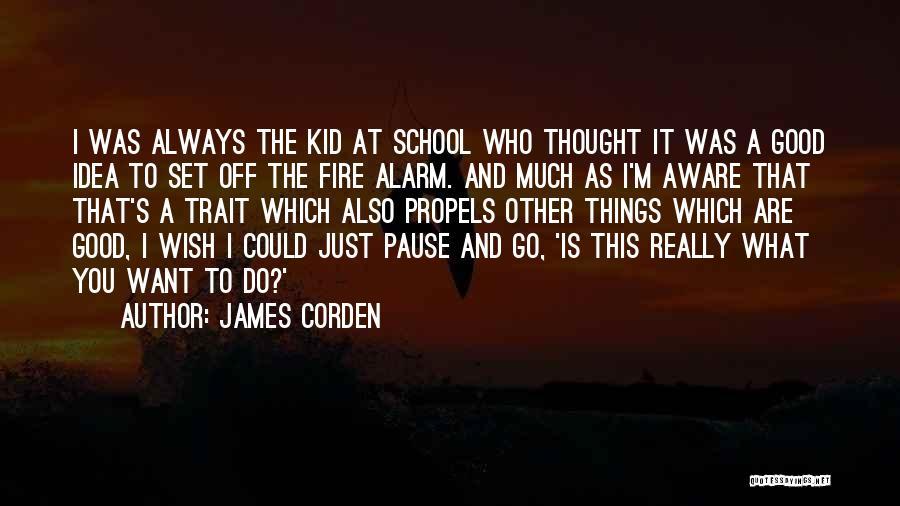 James Corden Quotes 889237
