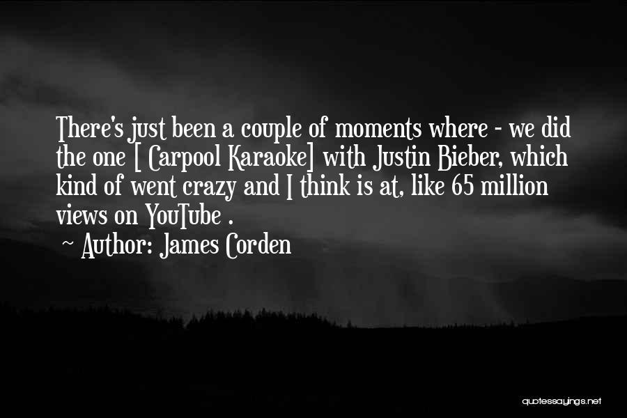 James Corden Quotes 971925