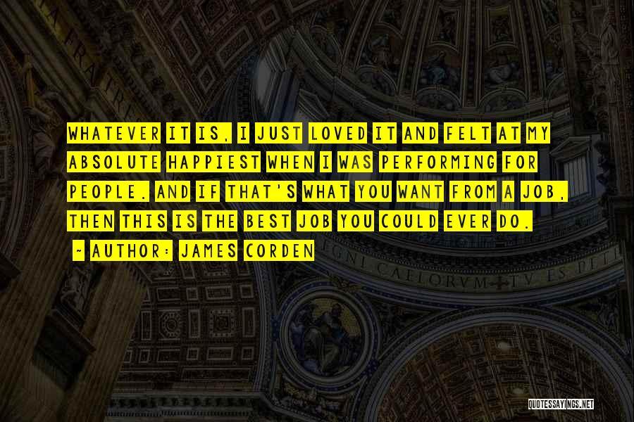 James Corden Quotes 982568