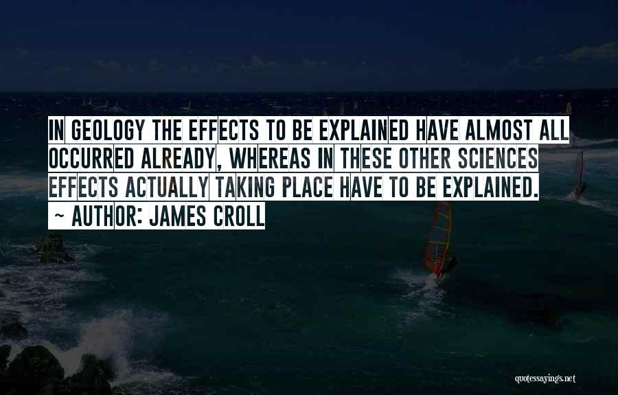 James Croll Quotes 1171744