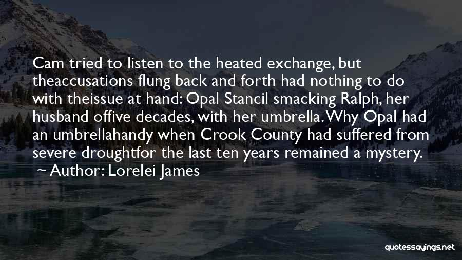 James Crook Quotes By Lorelei James