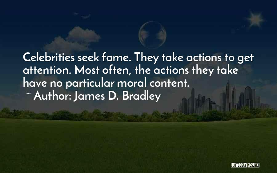 James D. Bradley Quotes 1069920