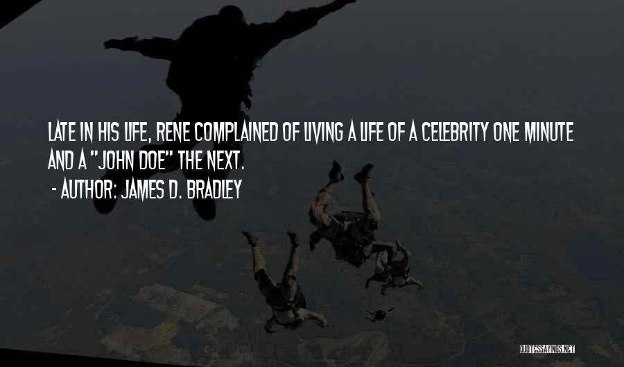 James D. Bradley Quotes 1464442