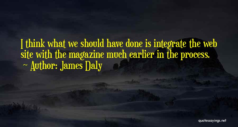 James Daly Quotes 1030675