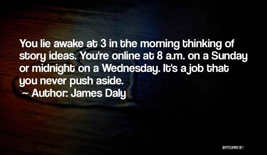 James Daly Quotes 1514252