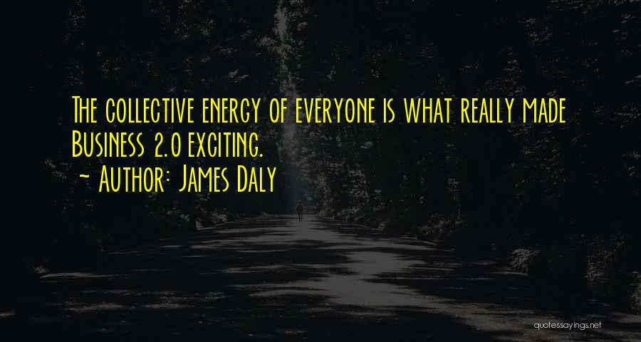 James Daly Quotes 2114973