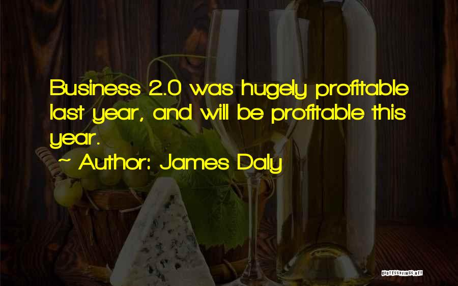 James Daly Quotes 464501