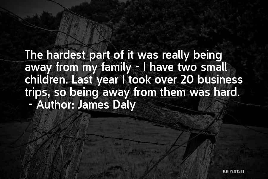 James Daly Quotes 812644
