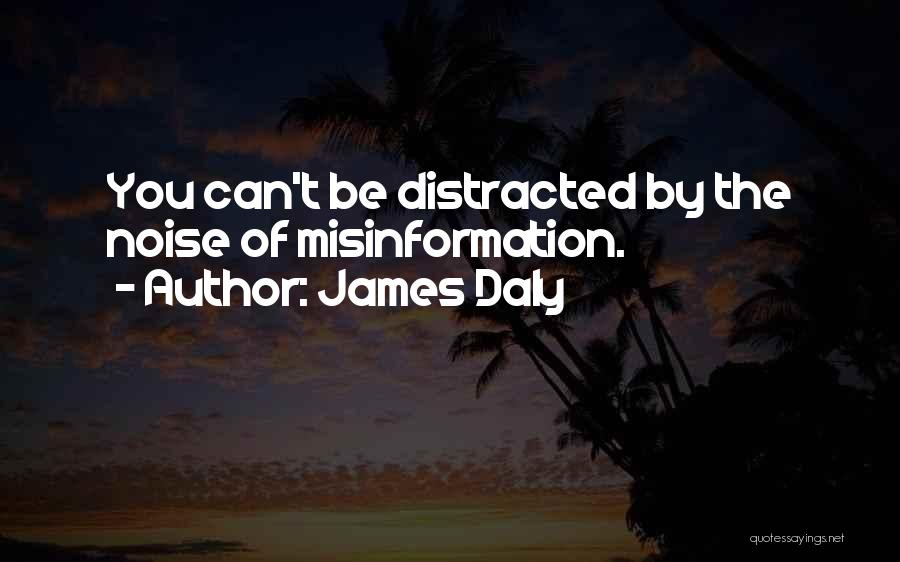 James Daly Quotes 867242