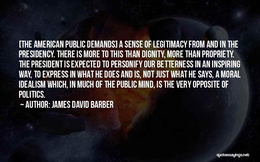 James David Barber Quotes 1068549