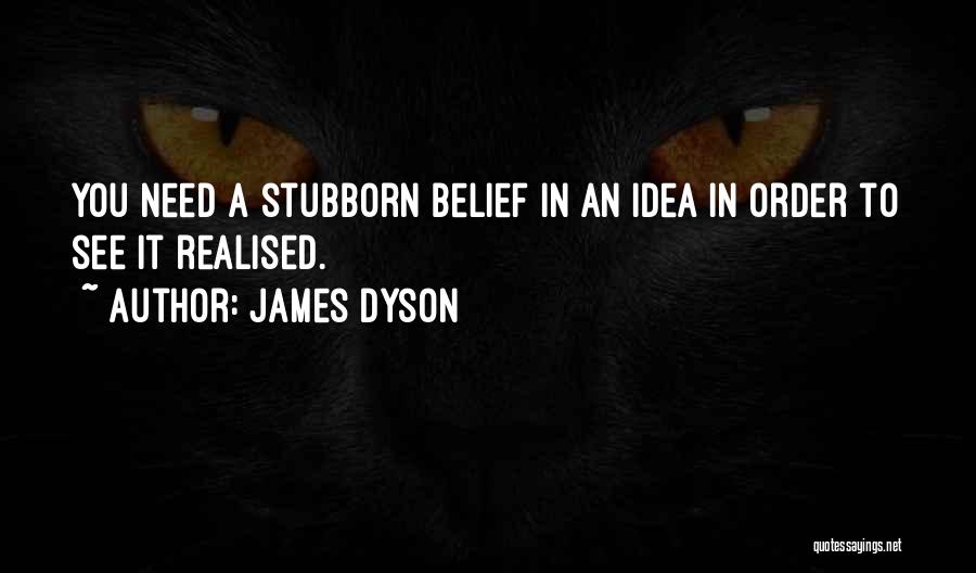 James Dyson Quotes 1147660
