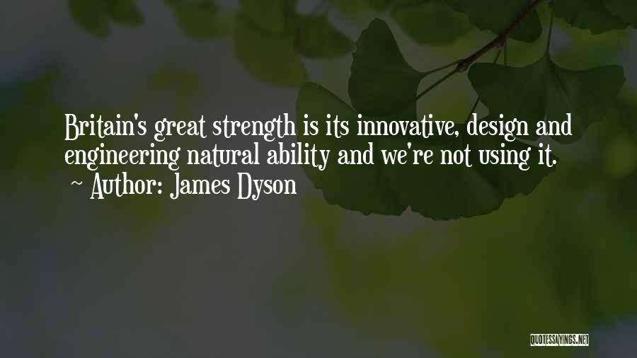 James Dyson Quotes 1219288