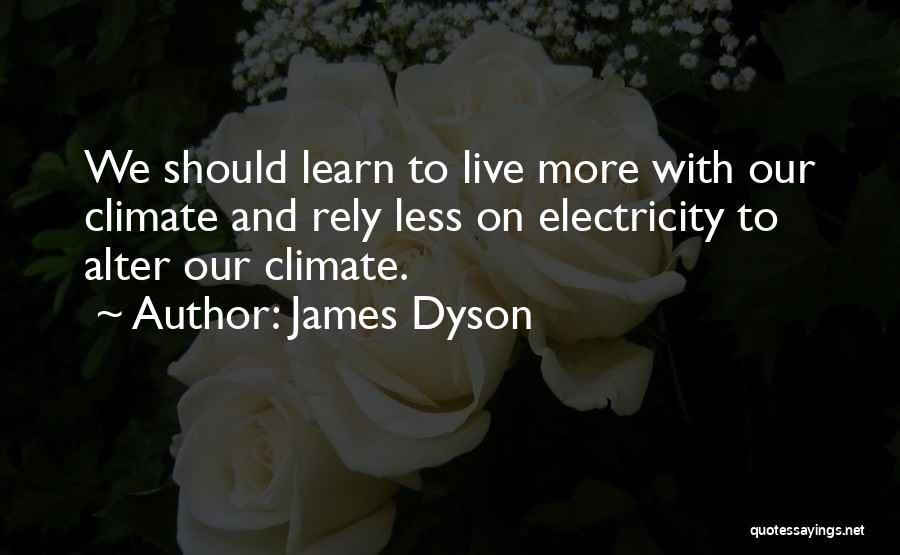 James Dyson Quotes 1424078