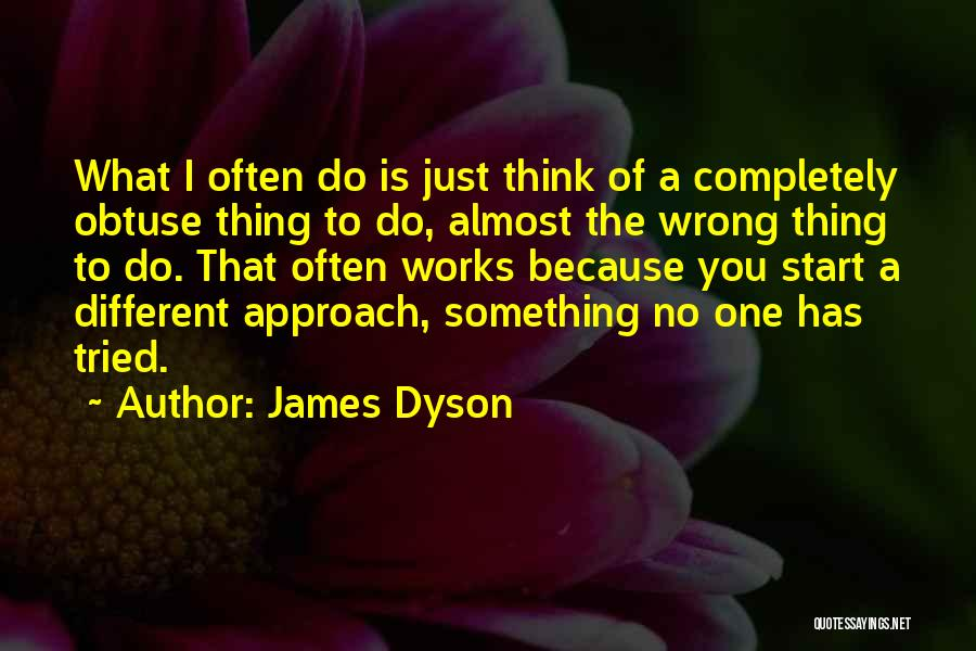 James Dyson Quotes 1524507