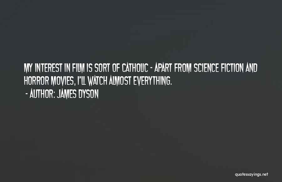 James Dyson Quotes 169280