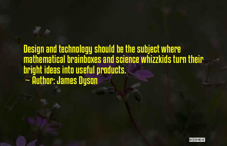 James Dyson Quotes 1828439