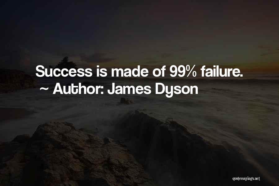 James Dyson Quotes 2173224